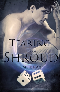 Cover of Tearing The Shroud by JM Bray